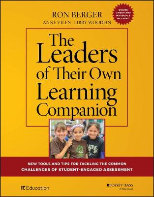 The Leaders of Their Own Learning Companion: New Tools and Tips for Tackling the Common Challenges of Student-Engaged Assessment (Paperback)