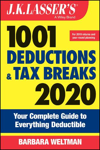 J.K. Lasser's 1001 Deductions and Tax Breaks 2020: Your Complete Guide to Everything Deductible - J.K. Lasser (Paperback)