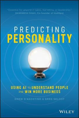 Predicting Personality: Using AI to Understand People and Win More Business (Hardback)