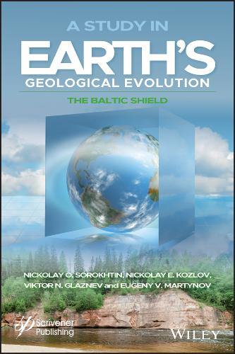 A Study in Earth's Geological Evolution: The Baltic Shield (Hardback)