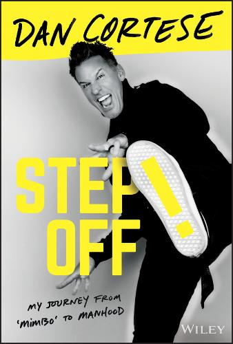 Step Off!: My Journey from Mimbo to Manhood (Hardback)
