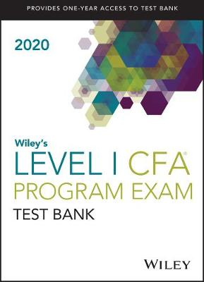 Wiley's Level I CFA Program Study Guide + Test Bank 2020 (Paperback)