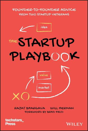 The Startup Playbook: Founder-to-Founder Advice from Two Startup Veterans - Techstars (Hardback)