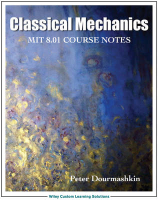 Classical Mechanics 8.01 MIT/edX Edition (Paperback)