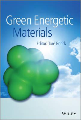 Green Energetic Materials (Hardback)