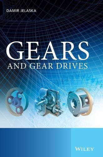 Gears and Gear Drives (Hardback)