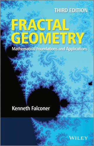 Fractal Geometry: Mathematical Foundations and Applications (Hardback)