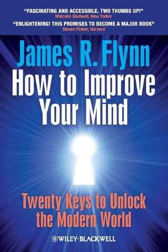 Cover How To Improve Your Mind: 20 Keys to Unlock the Modern World