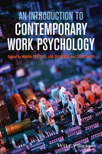 An Introduction to Contemporary Work Psychology (Hardback)