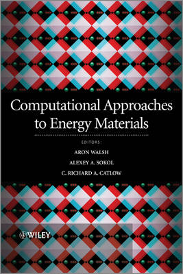 Computational Approaches to Energy Materials (Hardback)