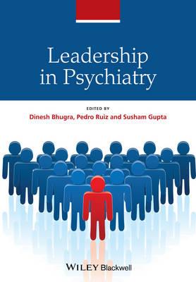 Leadership in Psychiatry (Hardback)