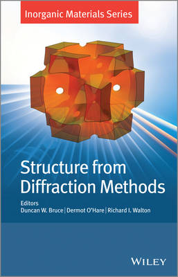 Structure from Diffraction Methods - Inorganic Materials Series (Hardback)