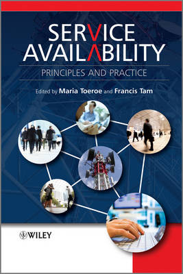 Service Availability: Principles and Practice (Hardback)