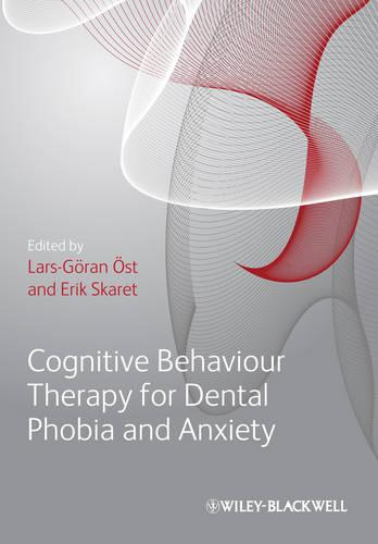 Cognitive Behavioral Therapy for Dental Phobia and Anxiety (Paperback)