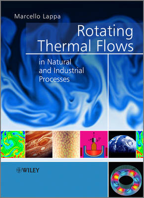 Rotating Thermal Flows in Natural and Industrial Processes (Hardback)