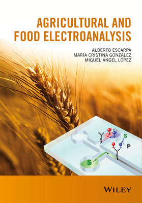 Agricultural and Food Electroanalysis (Hardback)