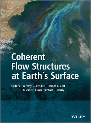 Coherent Flow Structures at Earth's Surface (Hardback)
