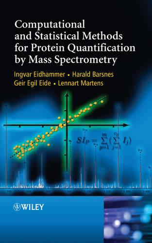 Computational and Statistical Methods for Protein Quantification by Mass Spectrometry (Hardback)