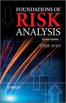 Foundations of Risk Analysis (Hardback)