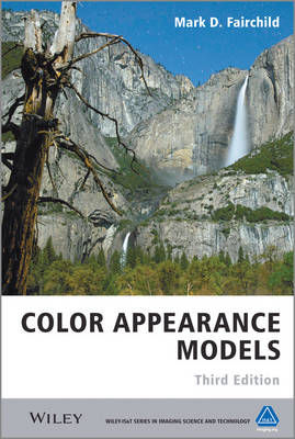 Color Appearance Models - Wiley-IS&T Series in Imaging Science and Technology (Hardback)
