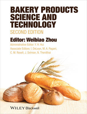 Bakery Products Science and Technology (Hardback)