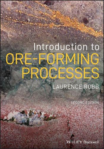 Introduction to Ore-Forming Processes (Paperback)