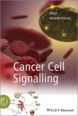 Cancer Cell Signalling (Hardback)
