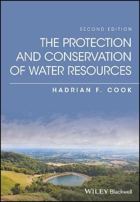 The Protection and Conservation of Water Resources (Hardback)