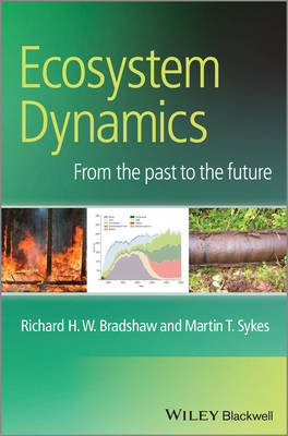 Ecosystem Dynamics: From the Past to the Future (Paperback)