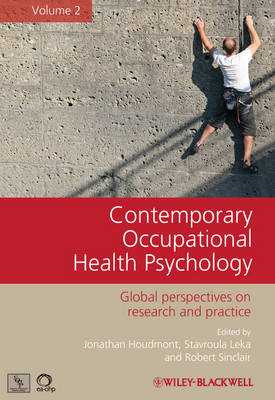 Contemporary Occupational Health Psychology: Global Perspectives on Research and Practice (Hardback)