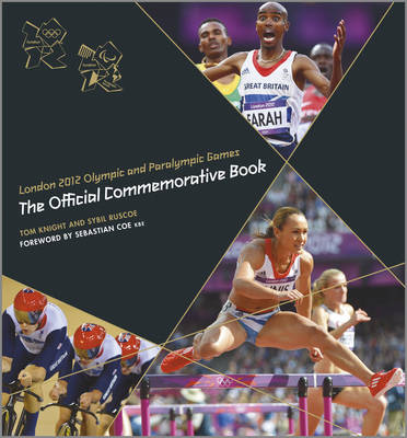 London 2012 Olympic and Paralympic Games: The Official Commemorative Book (Hardback)