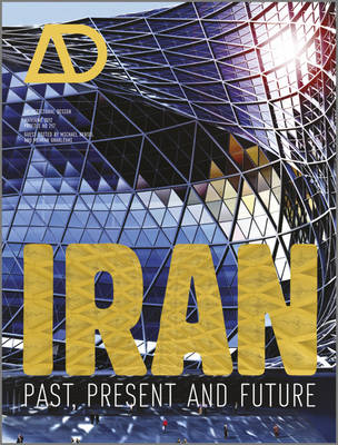 Cover Iran: Past, Present and Future - Architectural Design