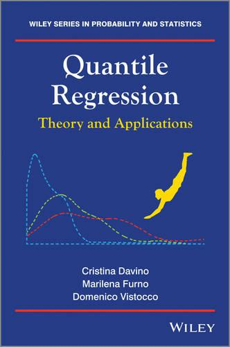 Quantile Regression: Theory and Applications - Wiley Series in Probability and Statistics (Hardback)