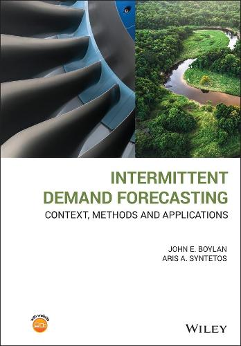 Intermittent Demand Forecasting - Context, methods and applications (Hardback)