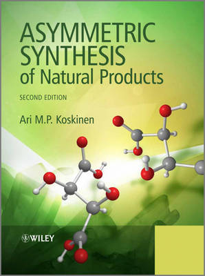 Asymmetric Synthesis of Natural Products (Paperback)