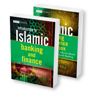 Islamic Banking and Finance: Introduction to Islamic Banking and Finance and The Islamic Banking and Finance Workbook, 2 Volume Set - The Wiley Finance Series (Paperback)