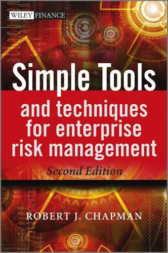 Simple Tools and Techniques for Enterprise Risk Management - The Wiley Finance Series (Hardback)