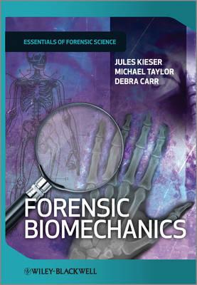 Forensic Biomechanics - Developments in Forensic Science (Hardback)