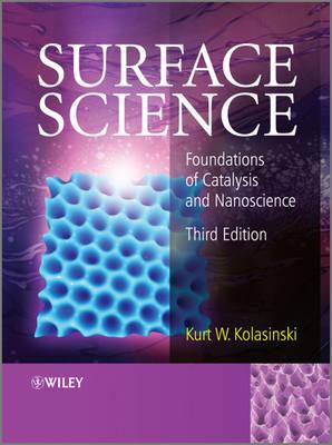 Surface Science: Foundations of Catalysis and Nanoscience (Hardback)