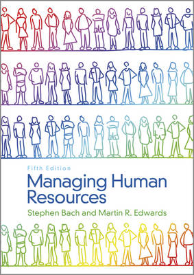 Managing Human Resources: Human Resource Management in Transition (Paperback)