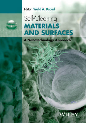 Self-Cleaning Materials and Surfaces: A Nanotechnology Approach (Hardback)
