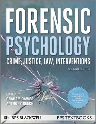 Forensic Psychology 2E - BPS Textbooks in Psychology (Paperback)