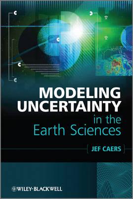 Modeling Uncertainty in the Earth Sciences (Hardback)
