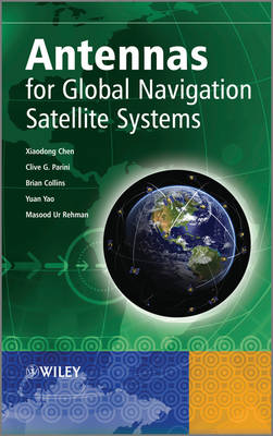 Antennas for Global Navigation Satellite Systems (Hardback)