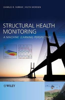 Structural Health Monitoring: A Machine Learning Perspective (Hardback)
