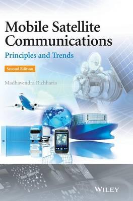 Mobile Satellite Communications: Principles and Trends (Hardback)