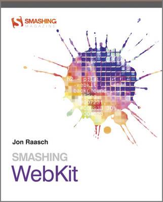 Smashing WebKit - Smashing Magazine Book Series (Paperback)