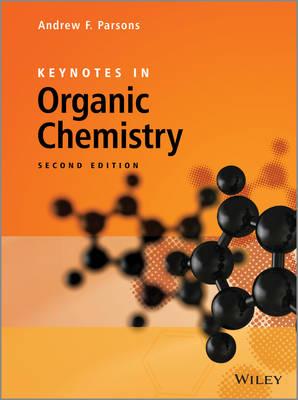 Keynotes in Organic Chemistry (Hardback)