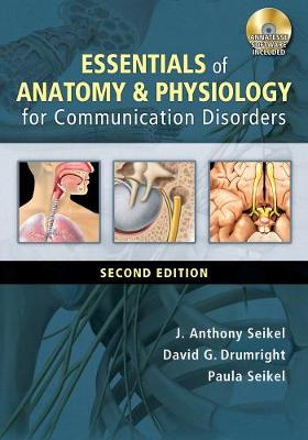 Essentials of Anatomy and Physiology for Communication Disorders (with CD-ROM)