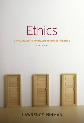 Ethics: A Pluralistic Approach to Moral Theory (Paperback)